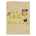 It Be Talk Like A Pirate Day! Greeting Card