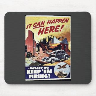 It Can Happen Here Keep Em Firing Mousepads