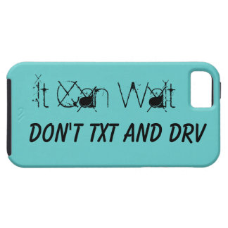 It Can Wait Don't Text And Drive Tough iPhone 5 Case