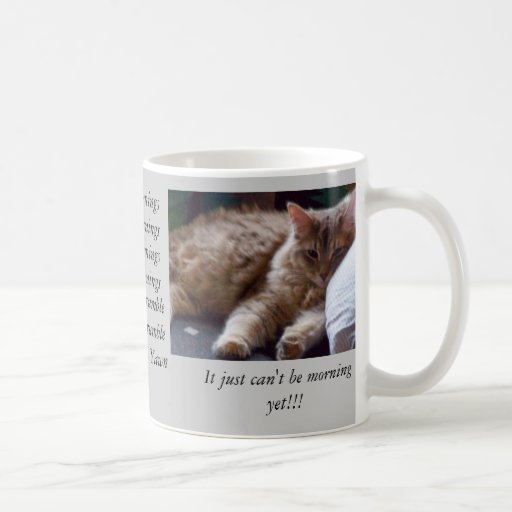 It can't be morning mug