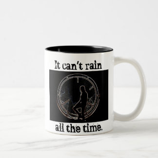 It Can't Rain All The Time Two-Tone Mug