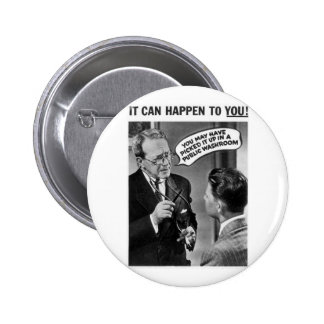 It could happen to you! 6 cm round badge