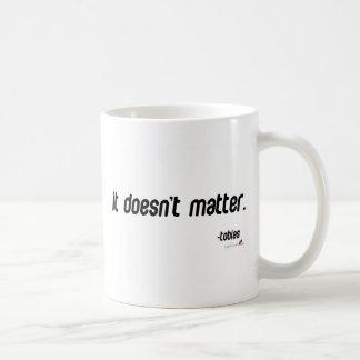 It doesn't matter basic white mug