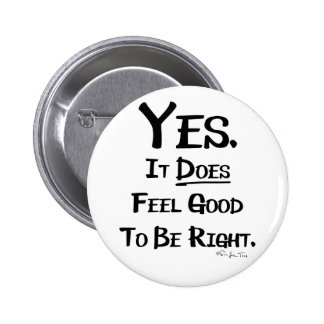 It Feels Good Buttons