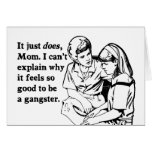 it feels good to be a gangster gangsta greeting card