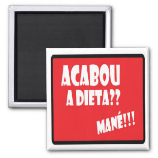It finished the Diet Square Magnet