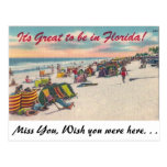 It' great to be in Florida! Post Card