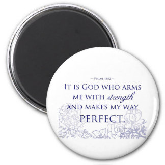 It is God Who Arms Me With Strength 6 Cm Round Magnet