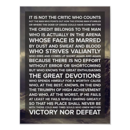 """It is not the critic who counts"" Quote"