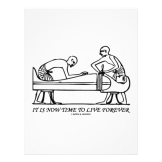 It Is Now Time To Live Forever Egyptian Embalming 21.5 Cm X 28 Cm Flyer