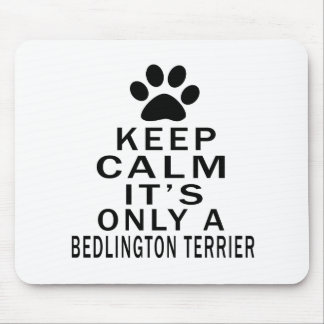 It is only a Bedlington Terrier Mouse Pad