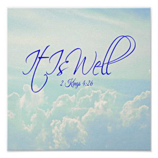 It Is Well Anti Stress Home Decor Poster