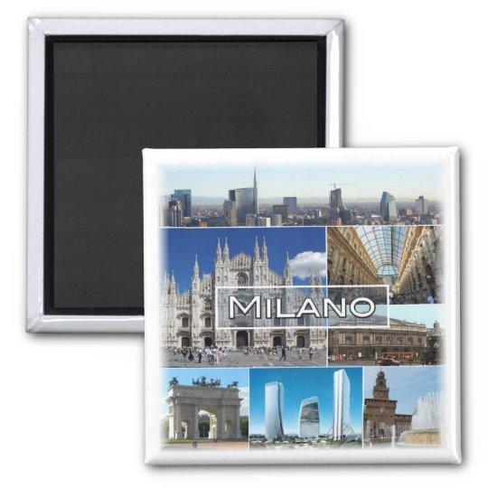IT * Italy - Milan Square Magnet