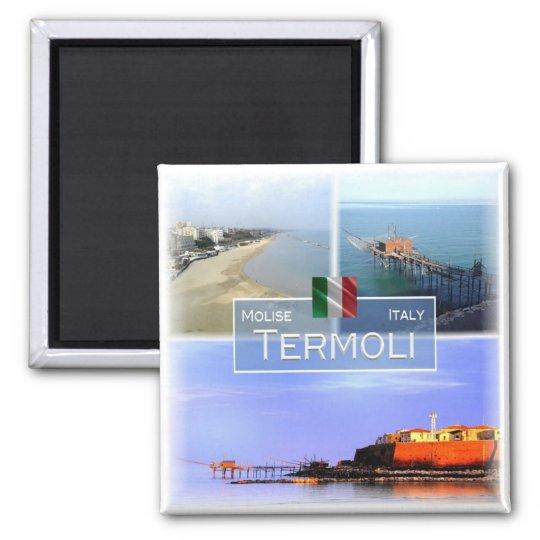 IT Italy # Molise - Termoli - Magnet