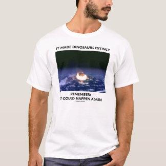 It Made Dinosaurs Extinct (Meteor Crashing Earth) T-Shirt