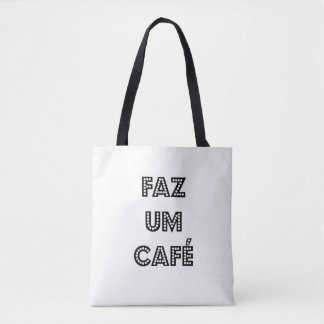 IT MAKES A COFFEE TOTE BAG