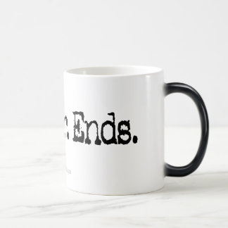 It Never Ends Mugs