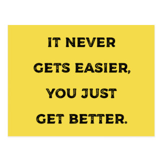 It never gets easier... Gym / Fitness Motivation Postcard