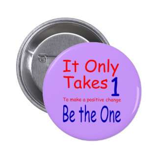 It Only Takes One Button