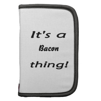 It s a bacon thing folio planner