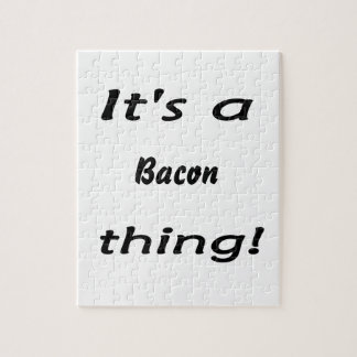 It s a bacon thing puzzles
