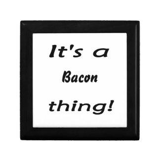 It s a bacon thing trinket box