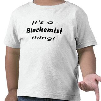 It s a biochemist thing tshirt
