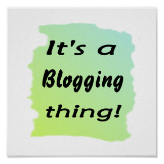 It s a blogging thing print