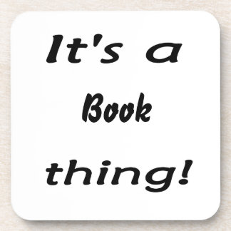 It s a book thing coaster