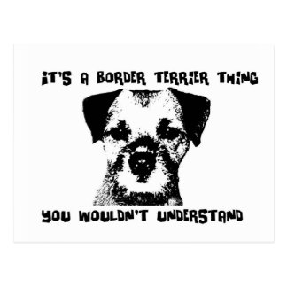 It s a Border Terrier thing Postcard