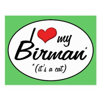 It s a Cat I Love My Birman Post Card