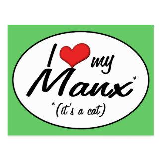 It s a Cat I Love My Manx Post Card