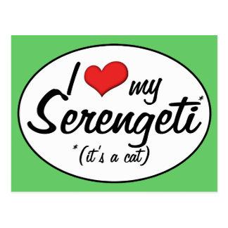 It s a Cat I Love My Serengeti Postcard