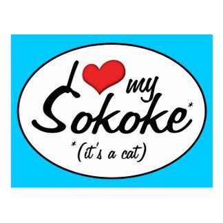 It s a Cat I Love My Sokoke Postcard