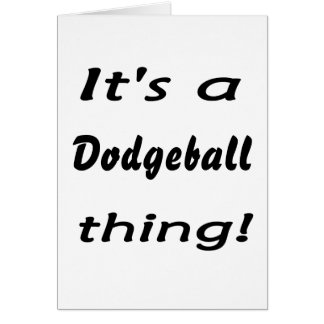 It s a dodgeball thing card