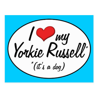 It s a Dog I Love My Yorkie Russell Postcards