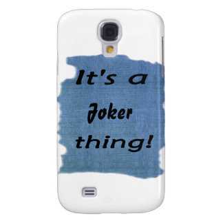 It s a Joker thing Samsung Galaxy S4 Covers