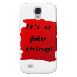 It s a joker thing galaxy s4 covers