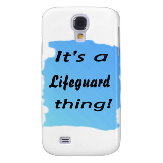 It s a lifeguard thing samsung galaxy s4 cases