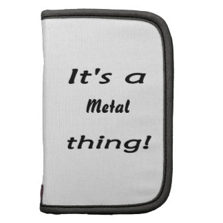 It s a metal thing folio planner