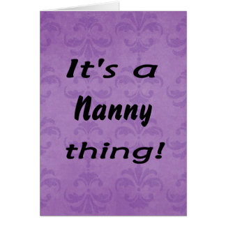 It s a nanny thing cards