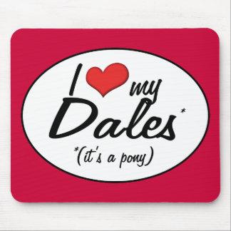 It s a Pony I Love My Dales Mousepads