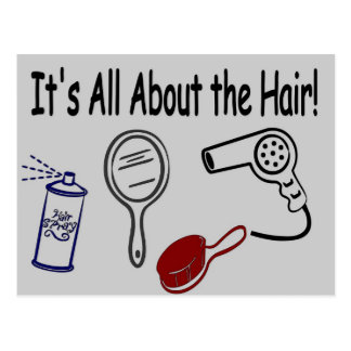 It s All About the Hair Post Cards