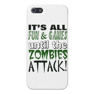 It s all fun and games until ZOMBIE ATTACK Cover For iPhone 5
