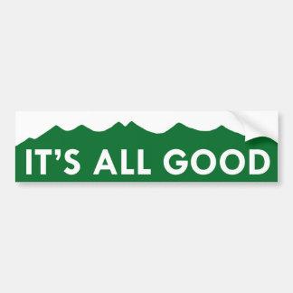 It s All Good - Colorado Bumper Stickers