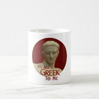 It s All Greek to Me Coffee Mugs