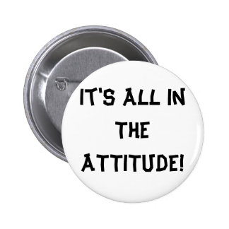 It s All In The ATTITUDE Button