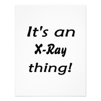 It s an X-Ray thing It s a X Ray thing Personalized Announcements