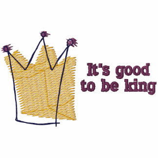 It s Good to Be King