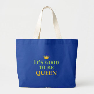 It s Good to be Queen Tote Bag
